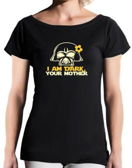 I Am Daru, Your Mother T-Shirt - Boat-Neck-Womens