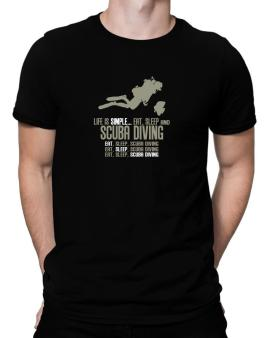 Life Is Simple... Eat, Sleep And Scuba Diving Men T-Shirt