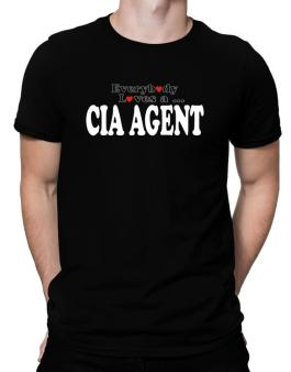Everybody Loves A Cia Agent Men T-Shirt