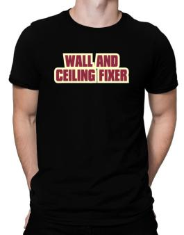 Wall And Ceiling Fixer Men T-Shirt