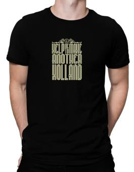 Help Me To Make Another Holland Men T-Shirt