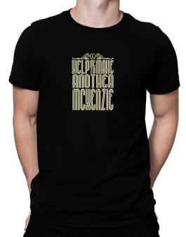 Help Me To Make Another Mckenzie Men T-Shirt