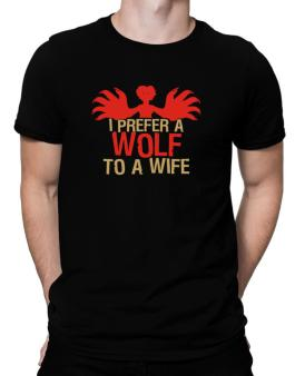 I Prefer A Wolf To A Wife Men T-Shirt