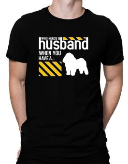 Who Needs A Husband When You Have A ... Bolognese Men T-Shirt