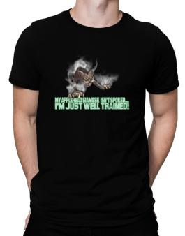 My Applehead Siamese Isnt Spoiled, Im Just Well Trained. Men T-Shirt