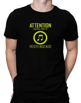 Attention: Central Zone Of Freestyle Music Music Men T-Shirt