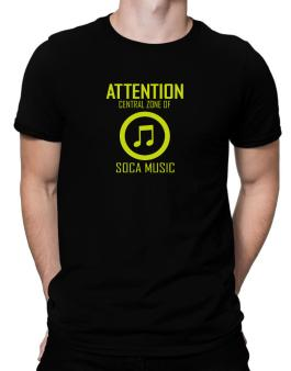 Attention: Central Zone Of Soca Music Men T-Shirt