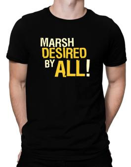 Marsh Desired By All! Men T-Shirt