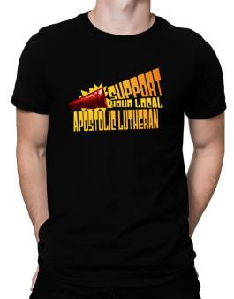 Support Your Local Apostolic Lutheran Men T-Shirt