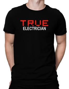 True Electrician Men T-Shirt