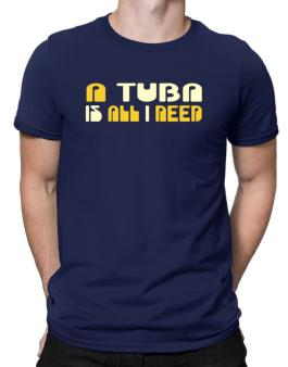 A Tuba Is All I Need Men T-Shirt
