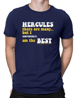 Hercules There Are Many... But I (obviously) Am The Best Men T-Shirt