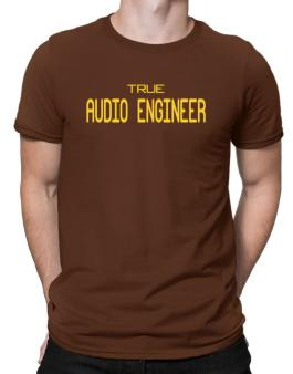 True Audio Engineer Men T-Shirt