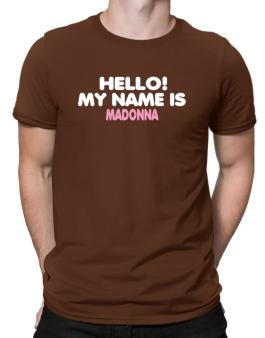 Hello! My Name Is Madonna Men T-Shirt