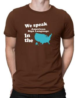 American Sign Language Is Spoken In The Us - Map Men T-Shirt