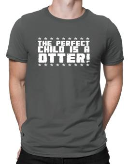 The Perfect Child Is An Otter Men T-Shirt
