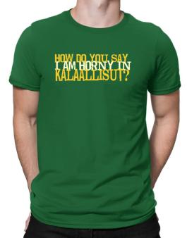 How Do You Say I Am Horny In Japanese ? Men T-Shirt