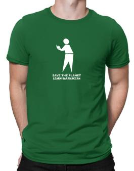 Save The Planet Learn Saramaccan Men T-Shirt