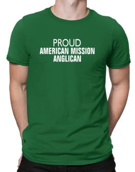 Proud American Mission Anglican Men T-Shirt