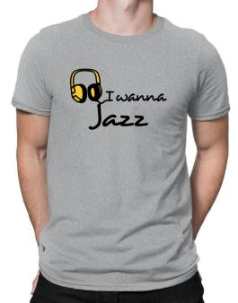I Wanna Jazz - Headphones Men T-Shirt