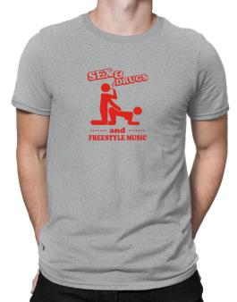 Sex & Drugs And Freestyle Music Men T-Shirt