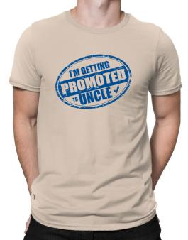 Im getting promoted to Uncle Men T-Shirt