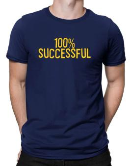 100% Successful Men T-Shirt