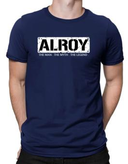 Alroy : The Man - The Myth - The Legend Men T-Shirt