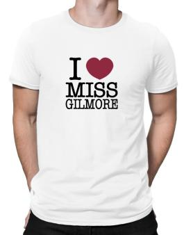 I Love Ms Gilmore Men T-Shirt