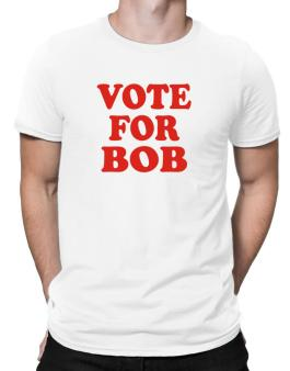 Vote For Bob Men T-Shirt