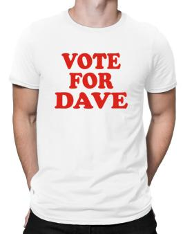 Vote For Dave Men T-Shirt