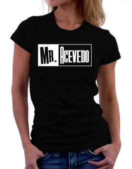 Mr. Acevedo Women T-Shirt