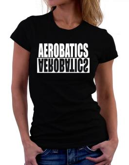 Aerobatics Negative Women T-Shirt