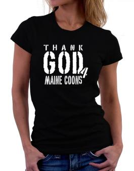 Thank God For Maine Coons Women T-Shirt