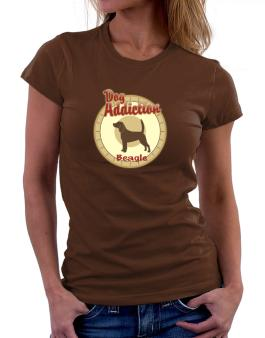 Dog Addiction : Beagle Women T-Shirt