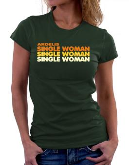 Ardelis Single Woman Women T-Shirt