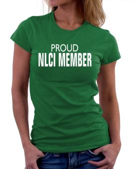 Proud Nlci Member Women T-Shirt