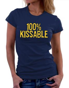 100% Kissable Women T-Shirt