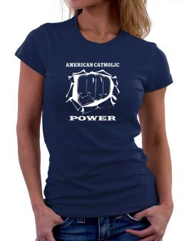 American Catholic Power Women T-Shirt