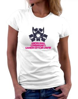Aboriginal Community Liaison Officer Zone - Gas Mask Women T-Shirt