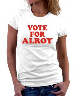 Vote For Alroy Women T-Shirt