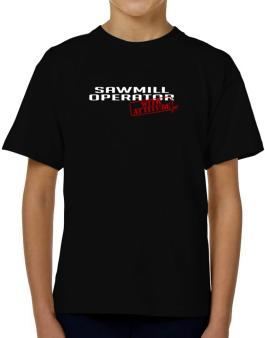Sawmill Operator With Attitude T-Shirt Boys Youth