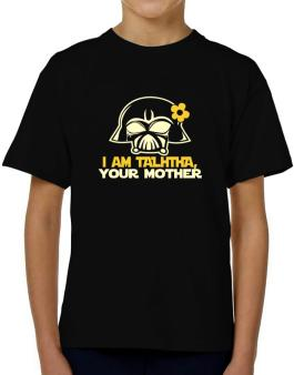 I Am Talitha, Your Mother T-Shirt Boys Youth