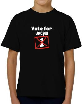 Vote For Jacqui T-Shirt Boys Youth