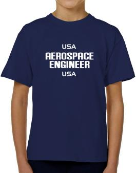 Usa Aerospace Engineer Usa T-Shirt Boys Youth