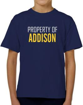Property Of Addison T-Shirt Boys Youth