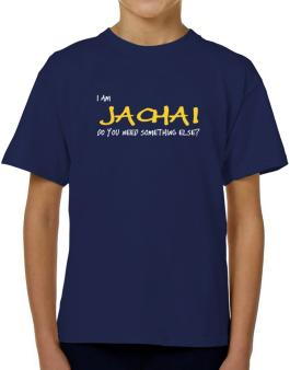 I Am Jachai Do You Need Something Else? T-Shirt Boys Youth