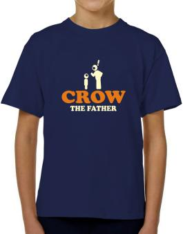 Crow The Father T-Shirt Boys Youth