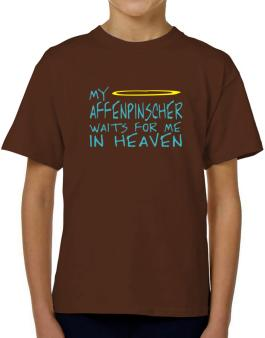 My Affenpinscher Waits For Me In Heaven T-Shirt Boys Youth