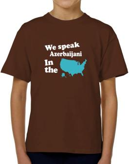 Azerbaijani Is Spoken In The Us - Map T-Shirt Boys Youth